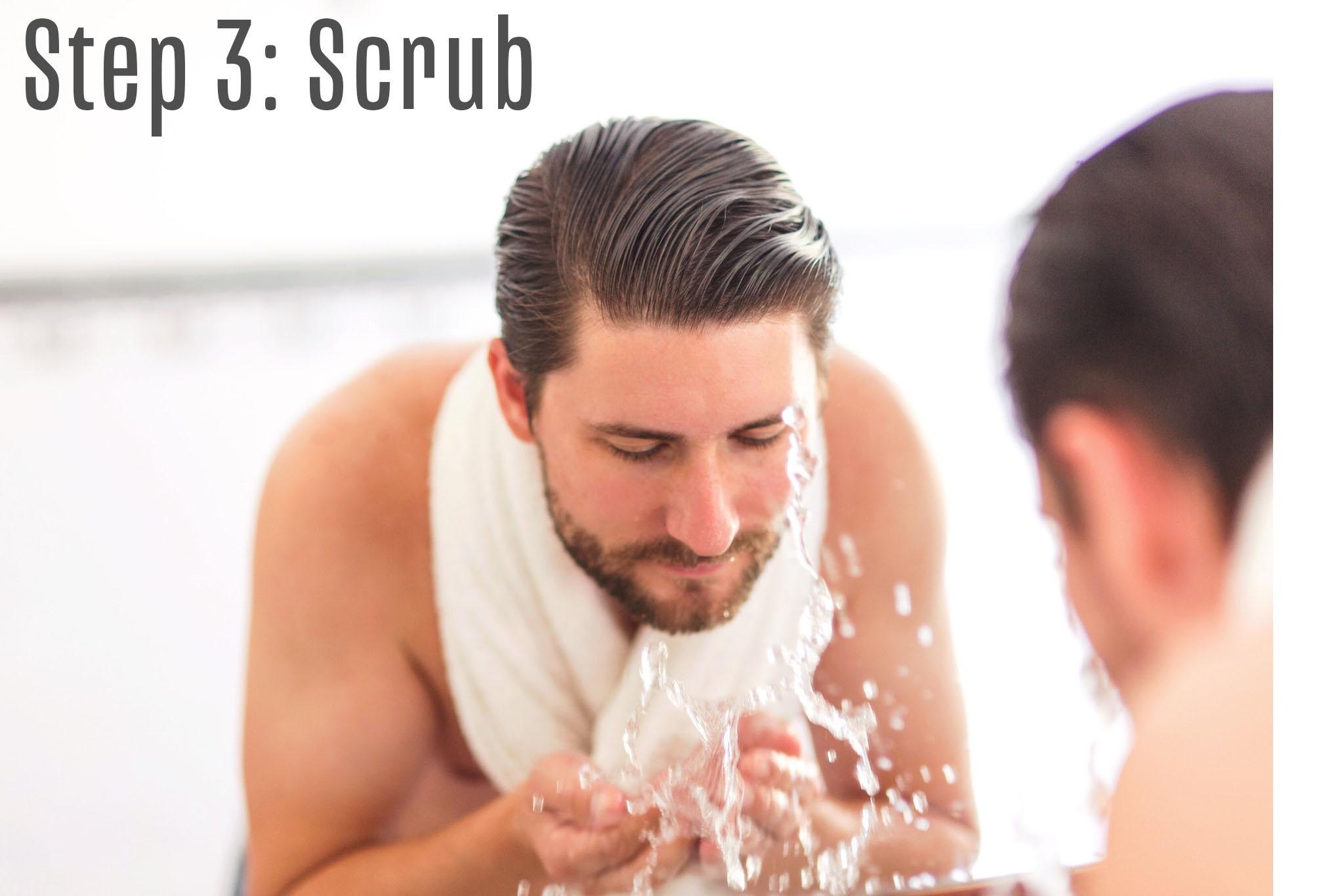 Step 3: Scrub